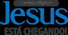 Loja – Revista JESUS ESTÁ CHEGANDO!