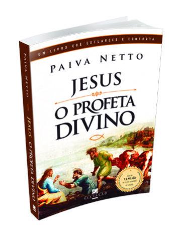 Jesus, o Profeta Divino