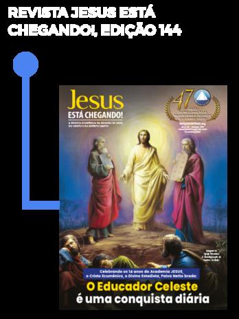 Kit JESUS ESTÁ CHEGANDO! (Fevereiro/21)