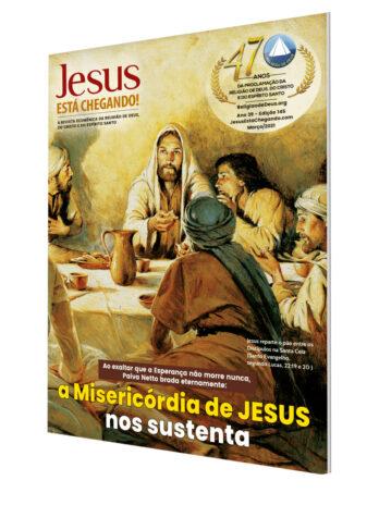 Revista JESUS ESTÁ CHEGANDO! – Edição 145