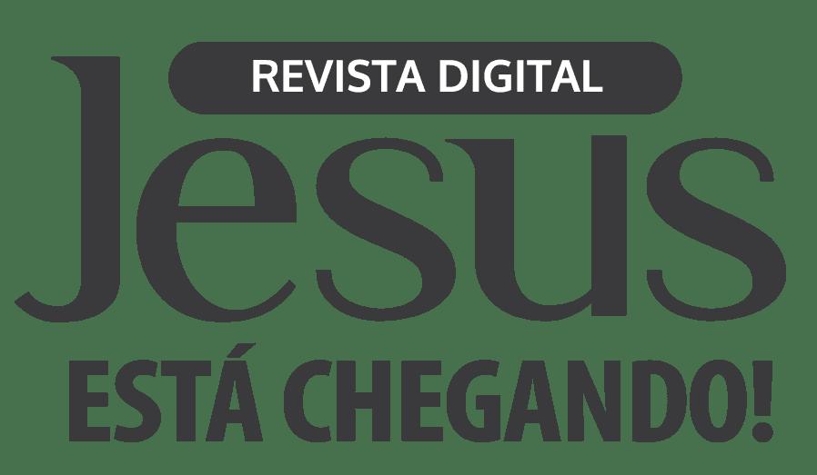 Logo da Revista JESUS ESTÁ CHEGANDO!