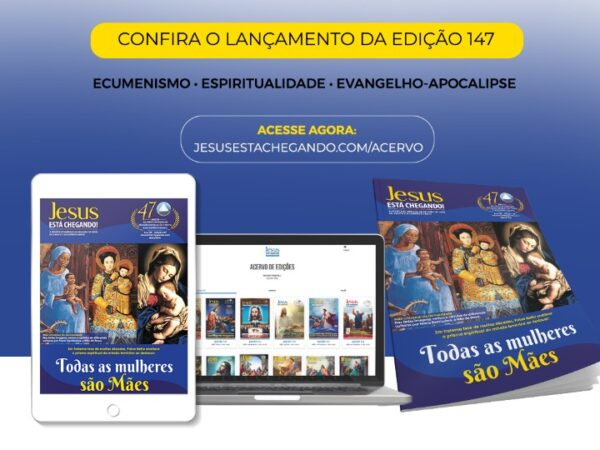 Religião Divina lança a edição 147 da revista JESUS ESTÁ CHEGANDO!
